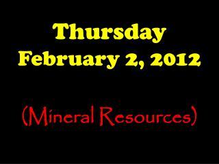 Thursday February 2, 2012