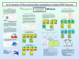 An Evaluation of Observational Data Assimilation in Alaska  WRF Forecasts