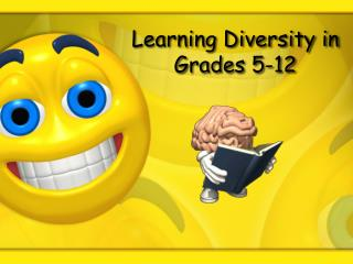 Learning Diversity in  Grades 5-12
