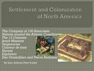 Settlement and Colonization of North America