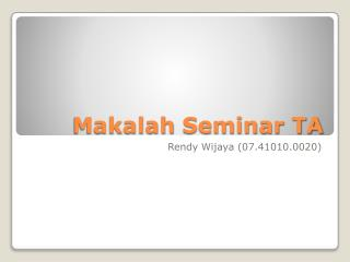 Makalah  Seminar TA