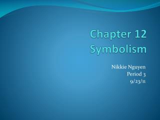 Chapter 12  Symbolism