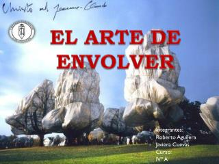 EL ARTE DE ENVOLVER