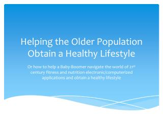 Helping the Older Population Obtain a Healthy Lifestyle