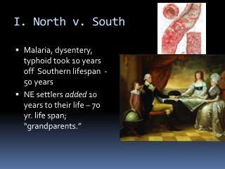 I. North v. South
