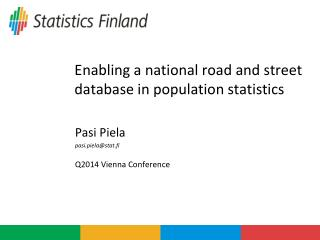 Enabling a national road and street database in population statistics