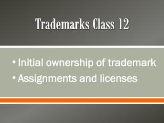 Trademarks Class 12
