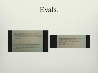 Evals .