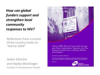 How can global funders support and strengthen local community responses to HIV?