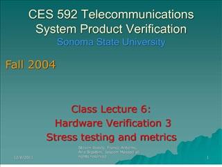 CES 592 Telecommunications System Product Verification Sonoma State University