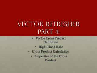 Vector Refresher Part  4