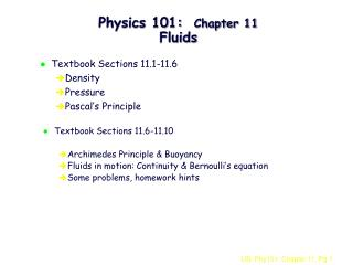 Physics 101:  Chapter 11 Fluids