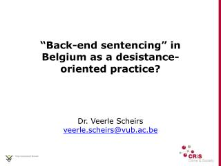 """ Back-end sentencing "" in Belgium as a desistance- oriented practice ?"