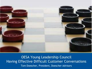 OESA Young Leadership Council Having Effective Difficult Customer Conversations