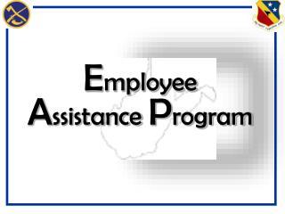 E mployee      A ssistance  P rogram
