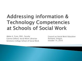 Addressing information & Technology Competencies at Schools of Social Work