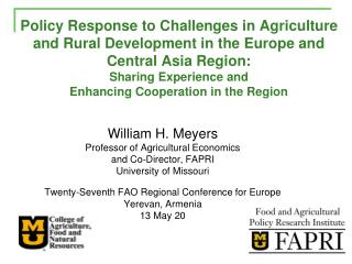 William H. Meyers Professor of Agricultural Economics and Co-Director, FAPRI