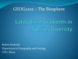 Latitudinal Gradients in Species Diversity