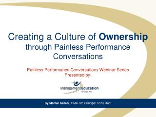 Creating a Culture of  Ownership through Painless Performance Conversations