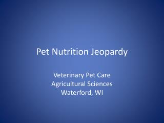 Pet Nutrition Jeopardy