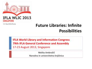 Future Libraries :  Infinite Possibilities