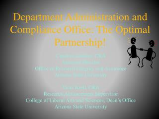 Department Administration and Compliance Office: The Optimal Partnership!