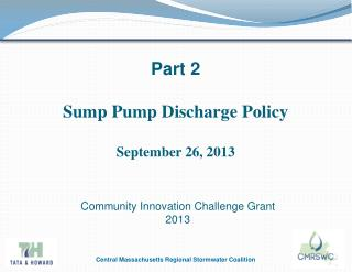 Part 2 Sump Pump Discharge  Policy September 26, 2013