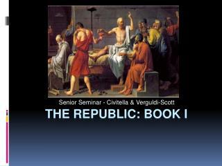 The Republic: Book I