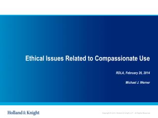 Ethical Issues Related to Compassionate Use
