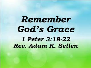 Remember God's Grace