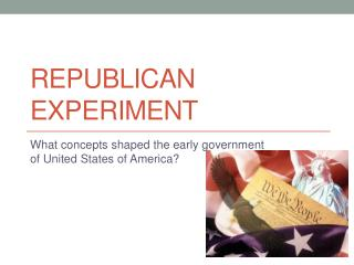 Republican Experiment