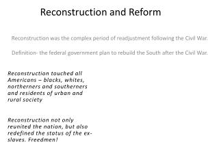 Reconstruction and Reform
