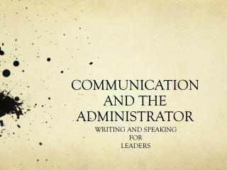 COMMUNICATION AND THE ADMINISTRATOR