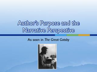 Author�s Purpose and the Narrative Perspective