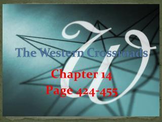 The Western Crossroads
