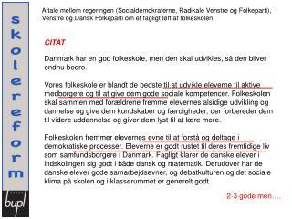 Aftale mellem regeringen (Socialdemokraterne, Radikale Venstre og Folkeparti),