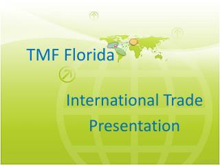 TMF Florida
