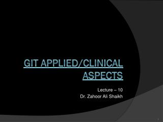 GIT APPLIED/CLINICAL ASPECTS