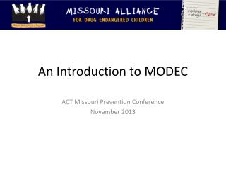 An Introduction to MODEC