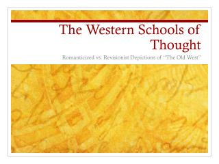 The Western Schools of Thought