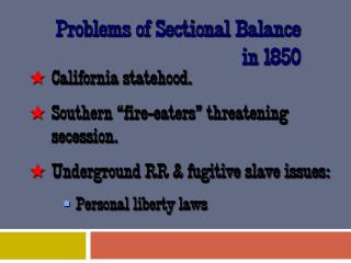 Problems of Sectional Balance in 1850