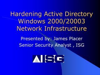 Hardening Active Directory Windows 200020003 Network ...