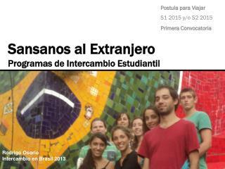 Sansanos  al Extranjero Programas de Intercambio Estudiantil