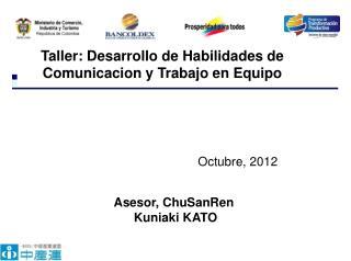 Taller: Desarrollo de Habilidades de Comunicacion y Trabajo en Equipo