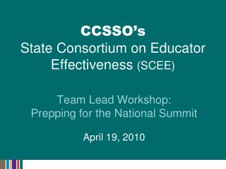 CCSSO's State Consortium on Educator Effectiveness  (SCEE)
