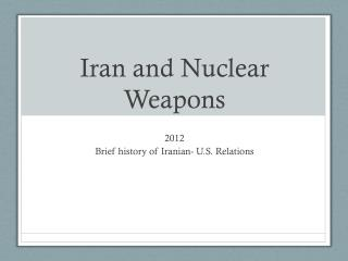 Iran and Nuclear Weapons