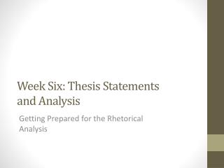 Week Six: Thesis Statements and Analysis