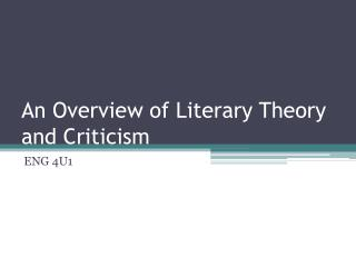An Overview of Literary Theory and Criticism