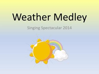 Weather Medley