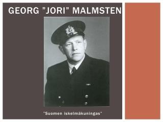 """Georg """"Jori"""" Malmsten"""